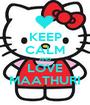 KEEP CALM AND LOVE MAATHURI - Personalised Poster A1 size