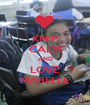 KEEP  CALM AND LOVE MABELLE - Personalised Poster A1 size