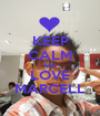 KEEP CALM AND LOVE MARCELL - Personalised Poster A1 size