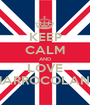 KEEP CALM AND LOVE MARROCOLAND - Personalised Poster A1 size