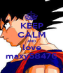 KEEP CALM AND love maxy58476 - Personalised Poster A1 size