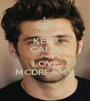 KEEP CALM AND LOVE MCDREAMY - Personalised Poster A1 size