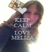 KEEP CALM AND LOVE MELIZA - Personalised Poster A1 size