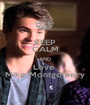 KEEP CALM AND Love  Mike Montgomery - Personalised Poster A1 size
