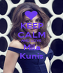 KEEP CALM AND LOVE Mila Kunis - Personalised Poster A1 size
