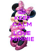 KEEP CALM AND LOVE MIMMIE - Personalised Poster A1 size