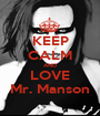 KEEP CALM AND LOVE Mr. Manson - Personalised Poster A1 size