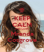 KEEP CALM AND LOVE Mranda Cosgrove - Personalised Poster A1 size