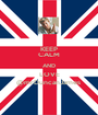 KEEP CALM AND LOVE @mrDuncanJames  - Personalised Poster A1 size