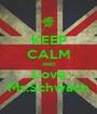 KEEP CALM AND Love Ms.Schwach - Personalised Poster A1 size