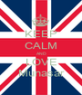 KEEP CALM AND LOVE Munasar - Personalised Poster A1 size
