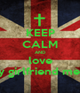 KEEP CALM AND love my girlfriend mella - Personalised Poster A1 size
