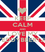 KEEP CALM AND LOVE MY TEDDYBEERTJE - Personalised Poster A1 size