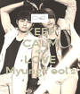 KEEP CALM AND LOVE MyungYeol's - Personalised Poster A1 size