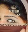 KEEP CALM AND LOVE NADAOSSAMA♡ - Personalised Poster A1 size