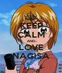 KEEP CALM AND LOVE NAGISA - Personalised Poster A1 size