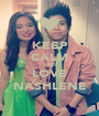 KEEP CALM AND LOVE NASHLENE - Personalised Poster A1 size