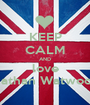 KEEP CALM AND love Nathan Watwood - Personalised Poster A1 size