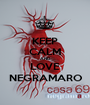 KEEP CALM AND LOVE NEGRAMARO - Personalised Poster A1 size