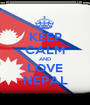 KEEP CALM AND LOVE NEPAL - Personalised Poster A1 size