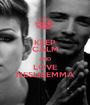 KEEP CALM AND LOVE NESLI&EMMA - Personalised Poster A1 size