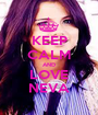 KEEP CALM AND LOVE NEVA - Personalised Poster A1 size
