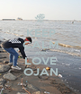 KEEP CALM AND LOVE OJAN - Personalised Poster A1 size