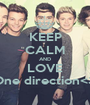 KEEP CALM AND LOVE One direction<3 - Personalised Poster A1 size