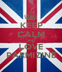 KEEP CALM AND LOVE PARMIZINE - Personalised Poster A1 size