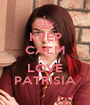 KEEP CALM AND LOVE PATRISIA - Personalised Poster A1 size
