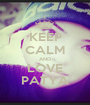 KEEP CALM AND LOVE PATYA - Personalised Poster A1 size