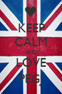 KEEP CALM AND LOVE PEGJ - Personalised Poster A1 size