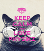 KEEP CALM AND LOVE PHYSiKZ - Personalised Poster A1 size