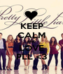 KEEP CALM AND LOVE PLL <3 - Personalised Poster A1 size