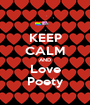 KEEP CALM AND Love Poety - Personalised Poster A1 size