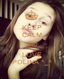 KEEP CALM AND LOVE POLINA ^_^ - Personalised Poster A1 size