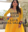 KEEP CALM AND LOVE POOJA SHARMA - Personalised Poster A1 size