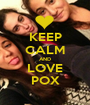 KEEP CALM AND LOVE POX - Personalised Poster A1 size
