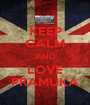 KEEP CALM AND LOVE PRAMUKA - Personalised Poster A1 size