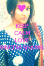 KEEP CALM AND LOVE PRINCESS SHAMSIA - Personalised Poster A1 size