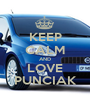 KEEP CALM AND LOVE PUNCIAK - Personalised Poster A1 size