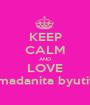 KEEP CALM AND LOVE Ramadanita byutifull - Personalised Poster A1 size