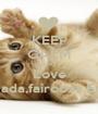 KEEP CALM AND Love Rania,Aya,Nada,fairooza,Emma,maisha - Personalised Poster A1 size
