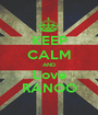 KEEP CALM AND Love RANOO - Personalised Poster A1 size