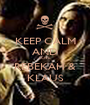 KEEP CALM AND LOVE REBEKAH & KLAUS - Personalised Poster A1 size