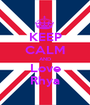 KEEP CALM AND Love Rhya - Personalised Poster A1 size
