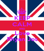 KEEP CALM AND Love Rhyan Jos - Personalised Poster A1 size