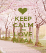 KEEP CALM AND LOVE RIZAL - Personalised Poster A1 size