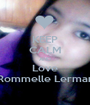 KEEP CALM AND Love Rommelle Lerman - Personalised Poster A1 size