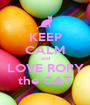 KEEP CALM and LOVE RORY the CAT - Personalised Poster A1 size